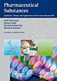 Pharmaceutical Substances, 5th Edition, 2009: Syntheses, Patents and Applications of the most relevant APIs: Syntheses, Patents, Applications