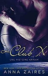 Le Club X (Une histoire Krinar) (Les Chroniques Krinar)