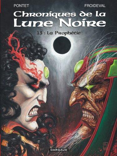 Les Chroniques de la Lune Noire - tome 13 - Prophétie (La)