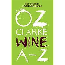 Oz Clarke Wine A - Z