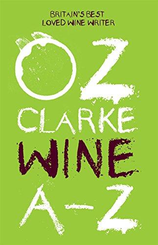 Oz Clarke Wine A-Z: The world's favourite wine writer