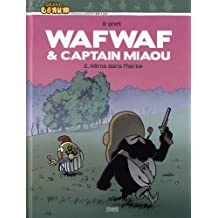 Wafwaf & Captain Miaou, Tome 2 : Héros dans l'herbe