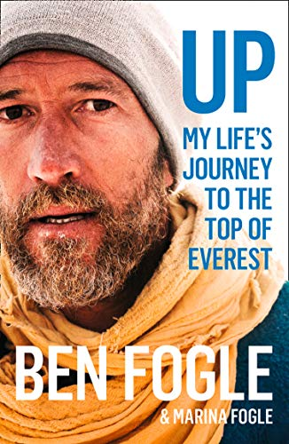 Up: My Life's Journey to the Top of Everest por Ben Fogle