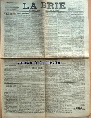 BRIE (LA) [No 2791] du 12/07/1910 - L'ESPRIT NOUVEAU PAR GUSTAVE MOULY - L'ANE QUI SECOUE DES ECUS PAR HENRY MARET - WALDECK-ROUSSEAU PAR LOUIS LATAPIE - PETITS ECHOS - LA GREVE DES FUMEURS - TOUCHANTE CEREMONIE - SECRETAIRES ET EMPLOYES DE MAIRIE - SEINE-ET-MARNE - DANS L'ARMEE - CONCOURS DE TIR ENTRE LES S. A. C. DE LA REGION - L'OMBRELLE VERTE PAR CAMILLE DESCAMPS. par Collectif