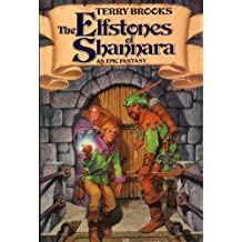 The Elfstones Of Shannara: The Shannara Chronicles (Orbit hardback)