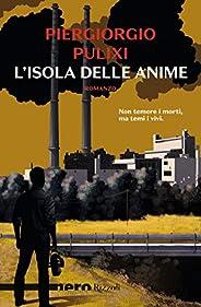 L'isola delle anime (Nero Rizzoli) (Le indagini di Mara Rais ed Eva Croce Vol
