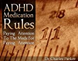 ADHD Medication Rules - Best Reviews Guide