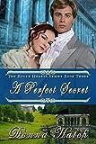 A Perfect Secret: Regency Historical Romance (Rogue Hearts Series Book 3)