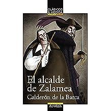El alcalde de Zalamea (Clásicos - Clásicos A Medida)