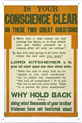 world-war-i-one-tin-sign-metal-poster-reproduction-of-is-your-conscience-clear-on-these-two-great-qu