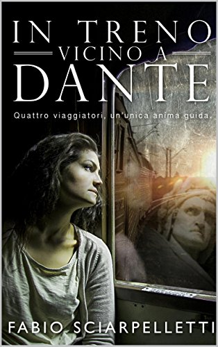 In treno vicino a Dante