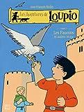 Les Aventures de Loupio, Tome 7 - Les faucons et autres récits
