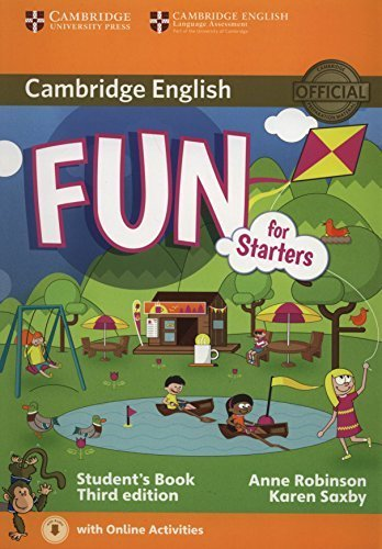 Fun for Starters Student's Book with Audio with Online Activities 3rd edition by Robinson, Anne, Saxby, Karen (2015) Paperback