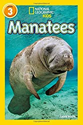 Manatees: Level 3 (National Geographic Readers)