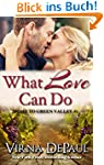 What Love Can Do (Sexy Small Town Con...