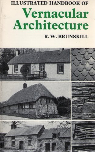Illustrated Handbook of Vernacular Architecture por R. W. Brunskill