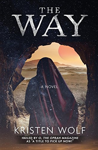 The Way: A Girl Who Dared to Rise por Kristen Wolf
