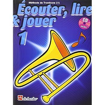 Ecouter, Lire & Jouer 1 Trombone Bc
