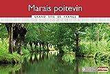 Marais Poitevin Grand Site de France 2016 Petit Futé
