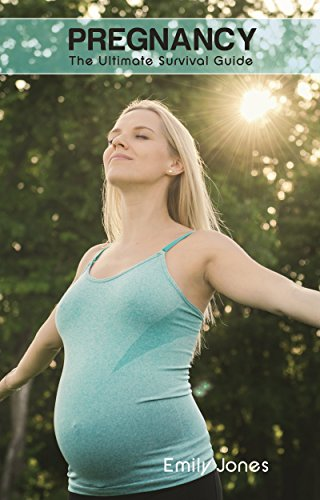 PREGNANCY: THE ULTIMATE SURVIVAL GUIDE book cover
