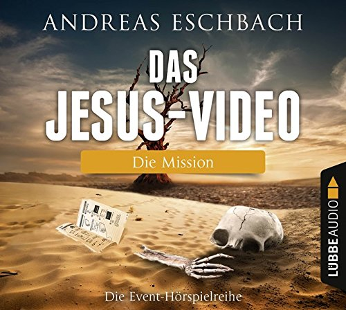 Das Jesus-Video (3) Die Mission (Andreas Eschbach) Lübbe Audio 2016