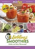 mixtipp Lieblings-Smoothies: Kochen mit dem Thermomix: Kochen mit dem Thermomix