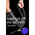 Addicted to the Mistress (The Mistress Series Book 9)