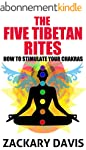 The Five Tibetan Rites: How To Stimul...