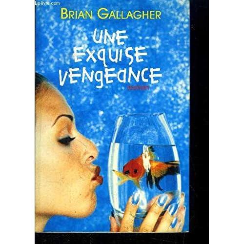 Une exquise vengeance