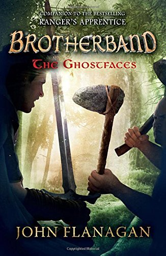The Ghostfaces (Brotherband Book 6) by John Flanagan (2016-11-03)