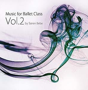 Music for Ballet Class Vol.2