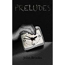 Preludes: A Story of Child Sexual Abuse from a Child's Perspective in a Middle Class American Family (English Edition)