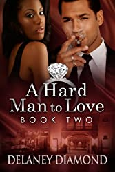 A Hard Man to Love (Hawthorne Family Book 2)