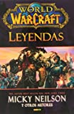 World Of Warcraft. Leyendas