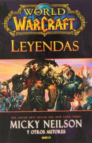 World Of Warcraft. Leyendas por Vv.Aa.