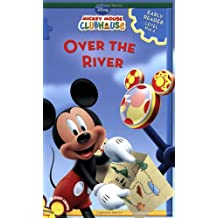 Over the River: A Level 1 Early Reader (Mickey Mouse Clubhouse Early Reader - Level 1)