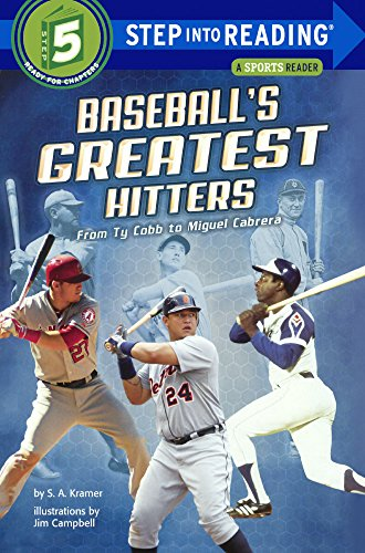 Baseball's Greatest Hitters: From Ty Cobb to Miguel Cabrera (Step into Reading, Step 5) por S. a. Kramer