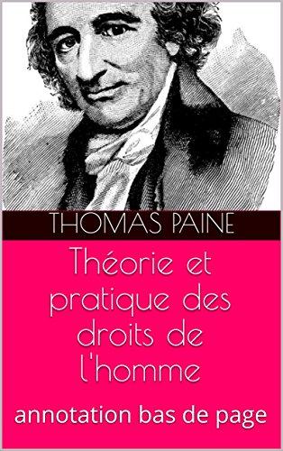 Théorie et pratique des droits de l'homme: annotation bas de page par Thomas   Paine