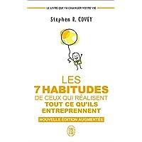 Les 7 habitudes de ceux qui réalisent tout ce qu'ils entreprennent: Le livre qui va changer votre vie