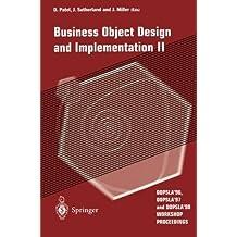 Business Object Design and Implementation II: OOPSLA'96, OOPSLA'97 and OOPSLA'98 Workshop Proceedings (v. 2) by J. Miller (1998-01-01)