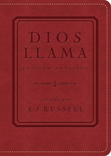 Dios Llama: Edicin Ampliada por A. J. Russell