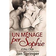 Un ménage per Sophie (Italian Edition)