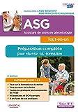 Assistant de soins en gérontologie (ASG) - Préparation complète pour réussir sa formation - Diplôme d'État Aide-soignant / Aide médico-psychologique - Itinéraires Pre