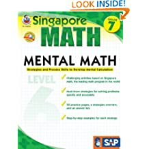 Mental Math Grade 7, Level 6: Strategies and Process Skills to Develop Mental Calculation (Singapore Math)