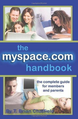 the-myspacecom-handbook-the-complete-guide-for-members-and-parents
