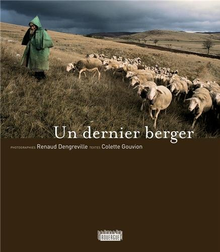 Un dernier berger par Renaud Dengreville