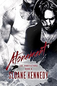 Atonement (The Protectors, Book 6) (English Edition) von [Kennedy, Sloane]