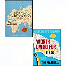 Prisoners of geography and worth dying for the power and politics of flags 2 books collection set