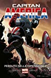 CAPITAN AMERICA Volume Rist. N.1 - MARVEL NOW COLLECTION N.0 - PERDUTO NELLA DIMENSIONE Z