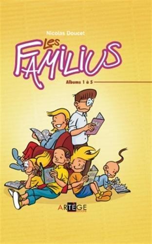 Les Familius : Coffret 5 volumes : Tome 1, Qui a fait ça ? Tome 2, Soyez sages ! Tome 3, Attention, enfants serviables ! Tome 4, Recettes de famille ; Tome 5, Des ho ! et des bah !